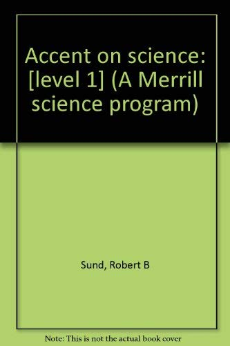 9780675068413: Accent on science: [level 1] (A Merrill science program)