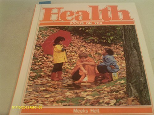 9780675069960: Health: Focus on You (A Merrill health program)