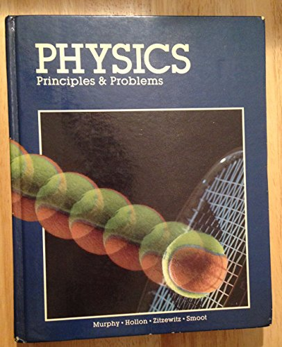9780675070690: Physics Principles and Problems