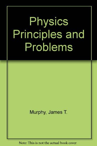 9780675070690: Physics: Principles and Problems