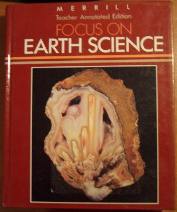 9780675073738: Focus on earth science (A Merrill science program)