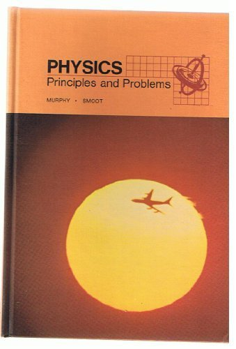 9780675074612: Physics: Principles and problems (A Merrill science text)