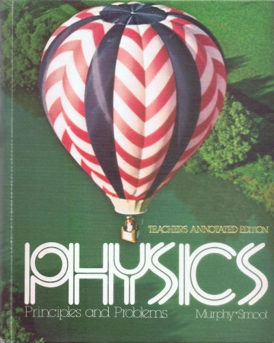 9780675074865: Physics: Principles and Problems
