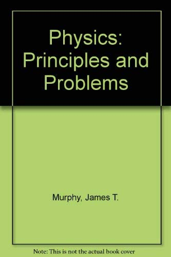 9780675074926: Physics: Principles and Problems