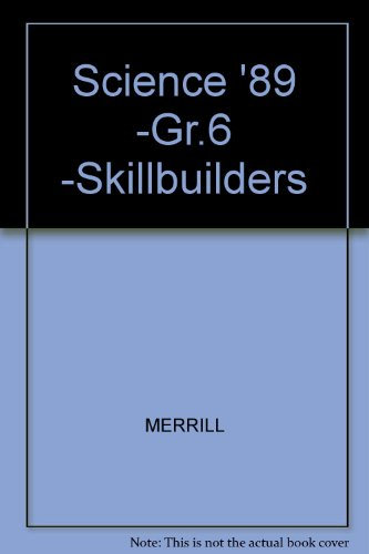 Merrill Science 6 SkillBuilders: A Process & Problem Solving Skillbook (9780675075671) by Jay K. hackett