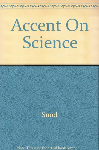 9780675076449: Accent on science (textbook)