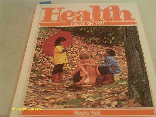 9780675077705: Health: Focus on You (A Merrill health program)