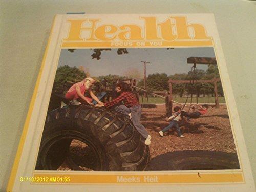 9780675077750: Health: Focus on You
