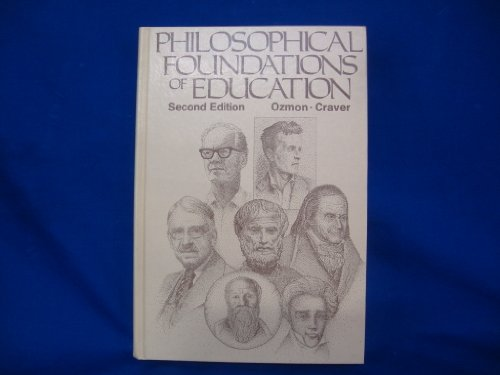 9780675080491: Philosophical foundations of education