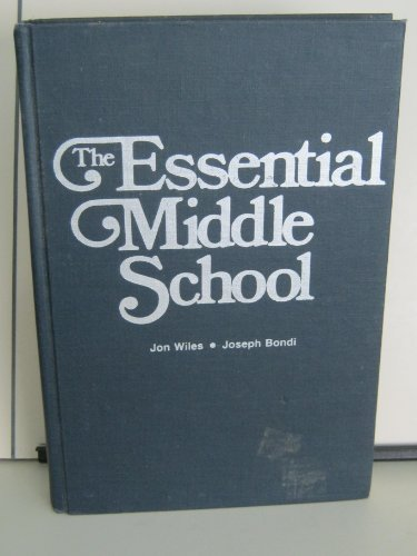 9780675080866: The Essential Middle School