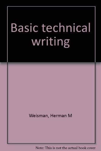 Basic technical writing: Herman M Weisman