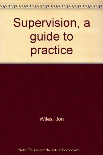 9780675081689: Supervision, a guide to practice