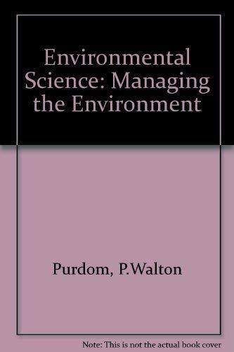 9780675081702: Environmental science: Managing the environment
