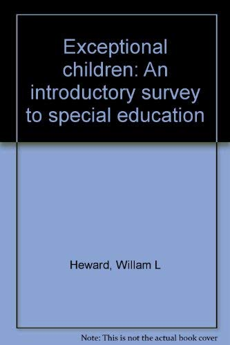 9780675081795: Exceptional Children: An Introductory Survey of Special Education