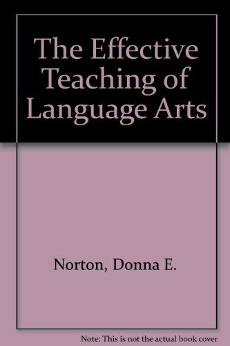 9780675081962: The effective teaching of language arts