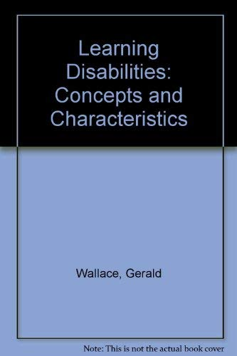 9780675082631: Learning disabilities: Concepts and characteristics