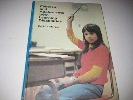 9780675082723: Children and Adolescents With Learning Disabilities