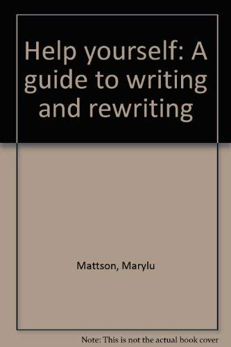 9780675082952: Help yourself: A guide to writing and rewriting