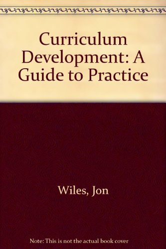 9780675083157: Curriculum Development: A Guide to Practice