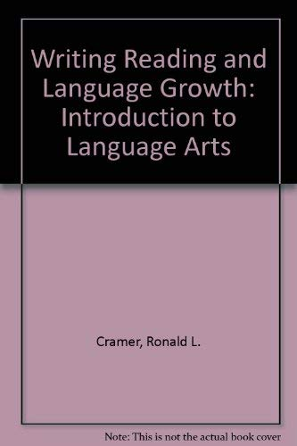 9780675083621: Writing, Reading, and Language Growth: An Introduction to Language Arts