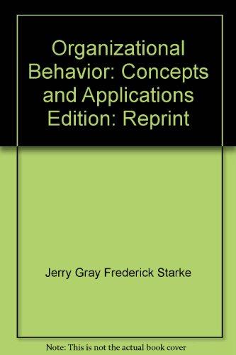 9780675085236: Organizational behavior: Concepts and applications
