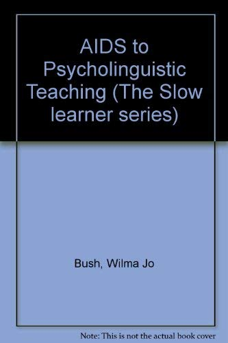 9780675085250: AIDS to Psycholinguistic Teaching (The Slow learner series)