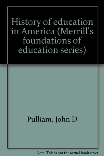 9780675086608: History of education in America (Merrill's foundations of education series)
