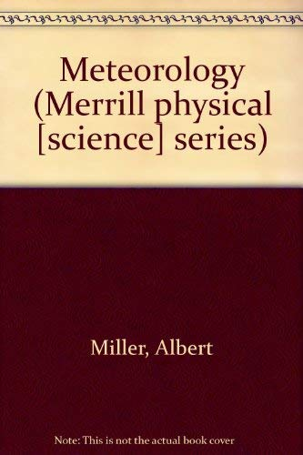 9780675086714: Meteorology (Merrill physical [science] series)