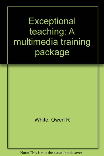 9780675087056: Exceptional teaching: A multimedia training package