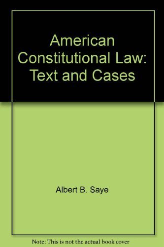 American Constitutional Law: Text and Cases: Albert B. Saye