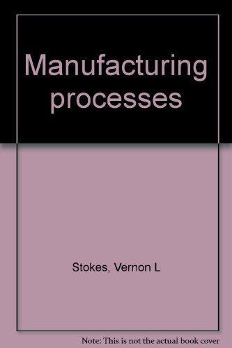 9780675087582: Manufacturing processes