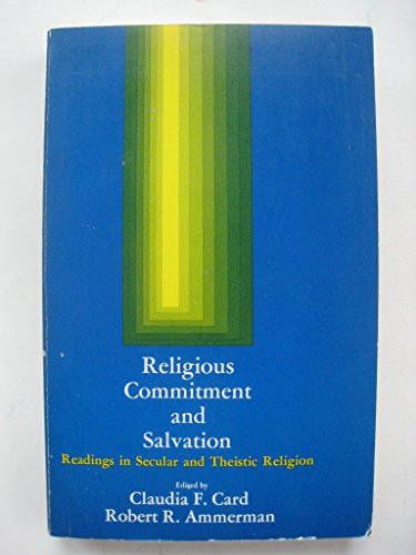 9780675088718: Religious commitment and salvation;: Readings in secular and theistic religion