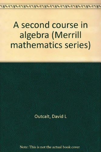 9780675088923: A second course in algebra (Merrill mathematics series)