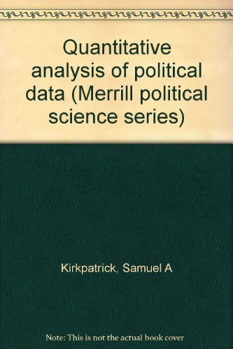 9780675089036: Quantitative analysis of political data (Merrill political science series)