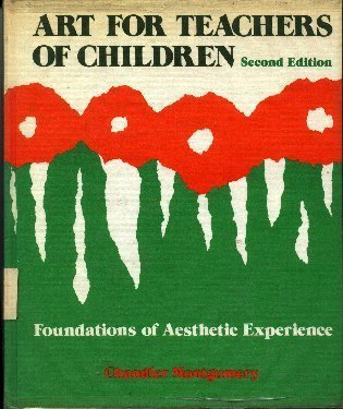 9780675089623: Art for Teachers of Children: Foundations of Aesthetic Experience, Second Edition