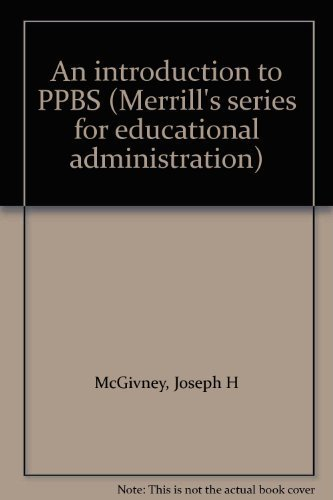 9780675090872: An introduction to PPBS (Merrill's series for educational administration)