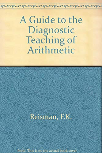 9780675091251: A guide to the diagnostic teaching of arithmetic
