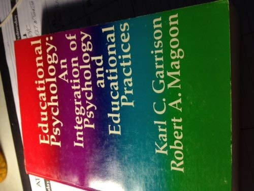 9780675091428: Educational psychology; an integration of psychology and educational practices