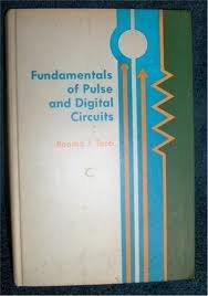 Fundamentals of Pulse and Digital Circuits: Tocci, Ronald J.