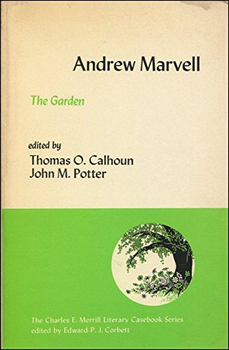The garden (The Merrill literary casebook series) Marvell, Andrew