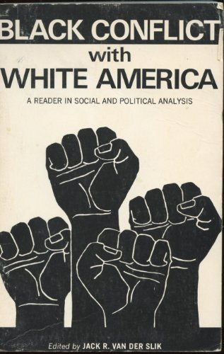 9780675093255: Black conflict with white America;: A reader in social and political analysis (Merrill political science series)