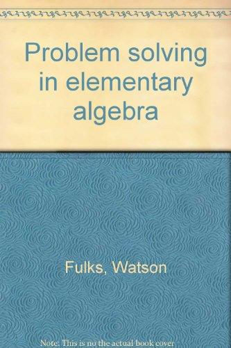 9780675093439: Problem solving in elementary algebra