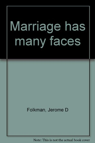 Marriage has many faces: Jerome D Folkman