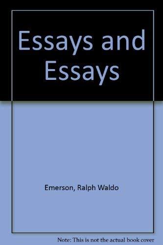 Essays and Essays: Second Series (Charles E.: Ralph Waldo Emerson
