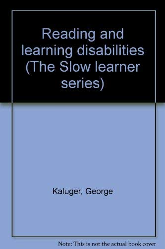 Reading and Learning Disabilities: Clifford J. Kolson;