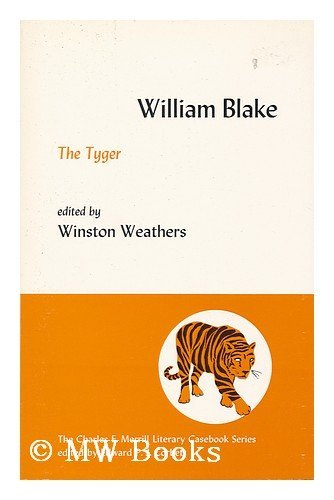 9780675094436: The tyger (The Merrill literary casebook series)