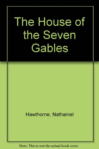 The House Of The Seven Gables By Nathaniel Hawthorne First Edition