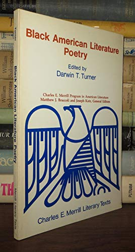 Black American literature; poetry (Charles E. Merrill literary texts): DARWIN T. TURNER
