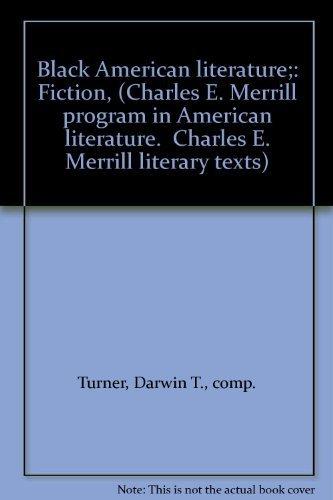 Black American Literature: Fiction: Turner, Darwin T., Ed.