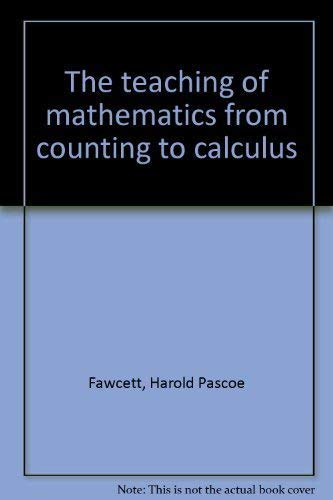 9780675095129: The teaching of mathematics from counting to calculus
